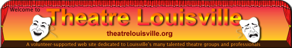 Auditions and Theatre Jobs – TheatreLouisville org
